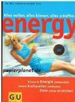 energy alles wollen alles können alles schaffen